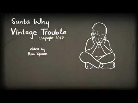 vintage-trouble-santa-why-vintage-trouble