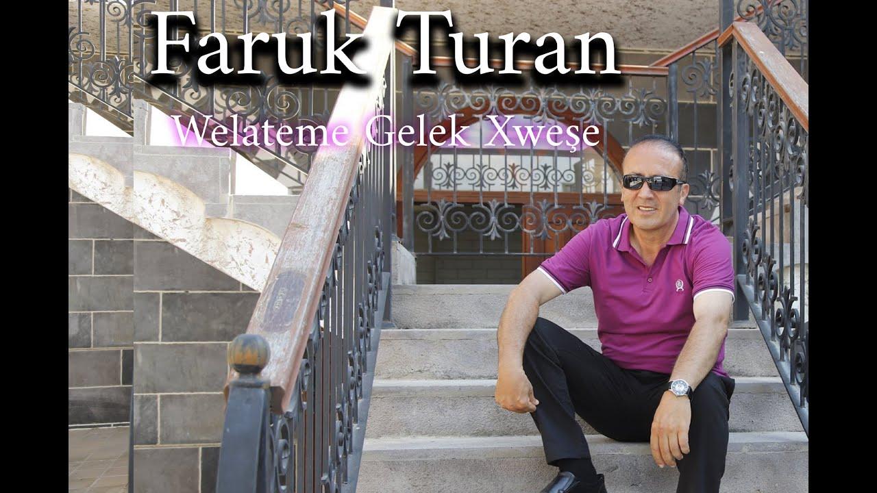Faruk Turan Welateme Gelek Wxeşe- Welatême Gelek Wxeşe
