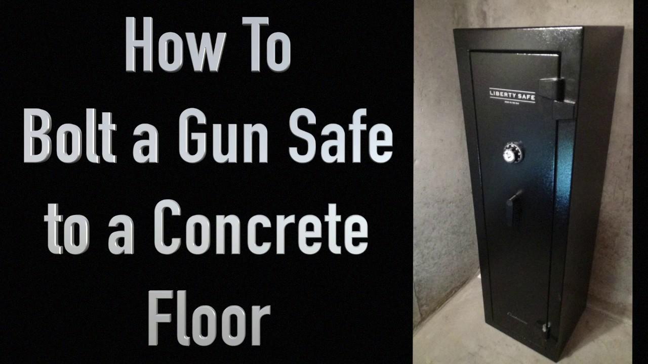 Bolting A Gun Safe To Concrete Floor