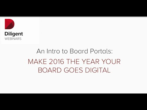 An Intro to Board Portals Make 2016 the Year Your Board Goes Digital