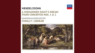 Mendelssohn: A Midsummer Night's Dream Opus 61: No.7 Notturno