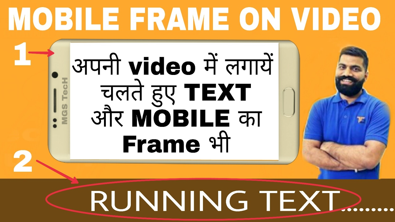 How to add scrolling text and mobile frame on video with android ...
