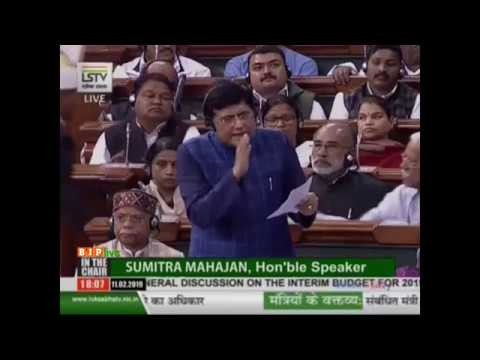 Shri Piyush Goyal's reply on General Discussion on the Interim Budget for 2019-20 in L.S, 11.02.2019
