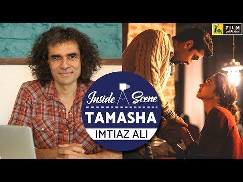 Tamasha | Imtiaz Ali | Inside A Scene