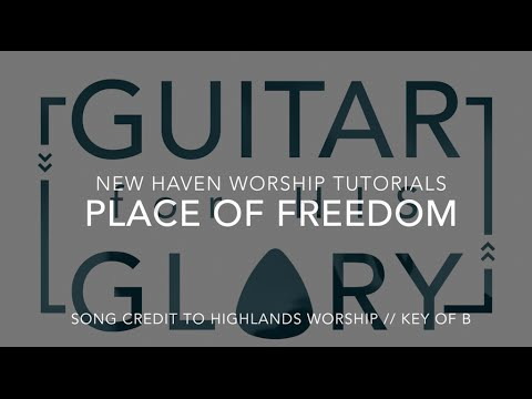 Place Of Freedom Chords Ver 2 By Highlands Worship Worship Chords