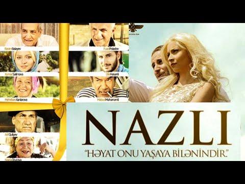 """""""NAZLI"""" Komediya Filmi (Tam Film) 2017"""