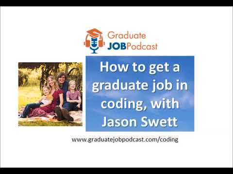 How to get a graduate job in coding with Jason Swett - GJP #72