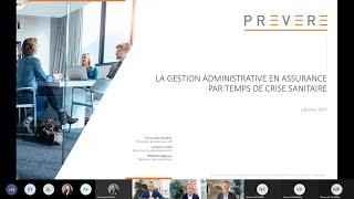 Webinaire Prevere 02/02/2021 - La gestion administrative en assurance par temps de crise sanitaire