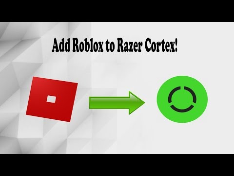 How to Add Roblox to Razer Cortex's Library!