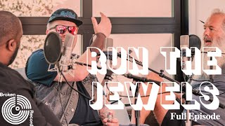 Run the Jewels | Broken Record (Hosted by Rick Rubin)