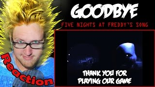 Goodbye - Five Nights at Freddy