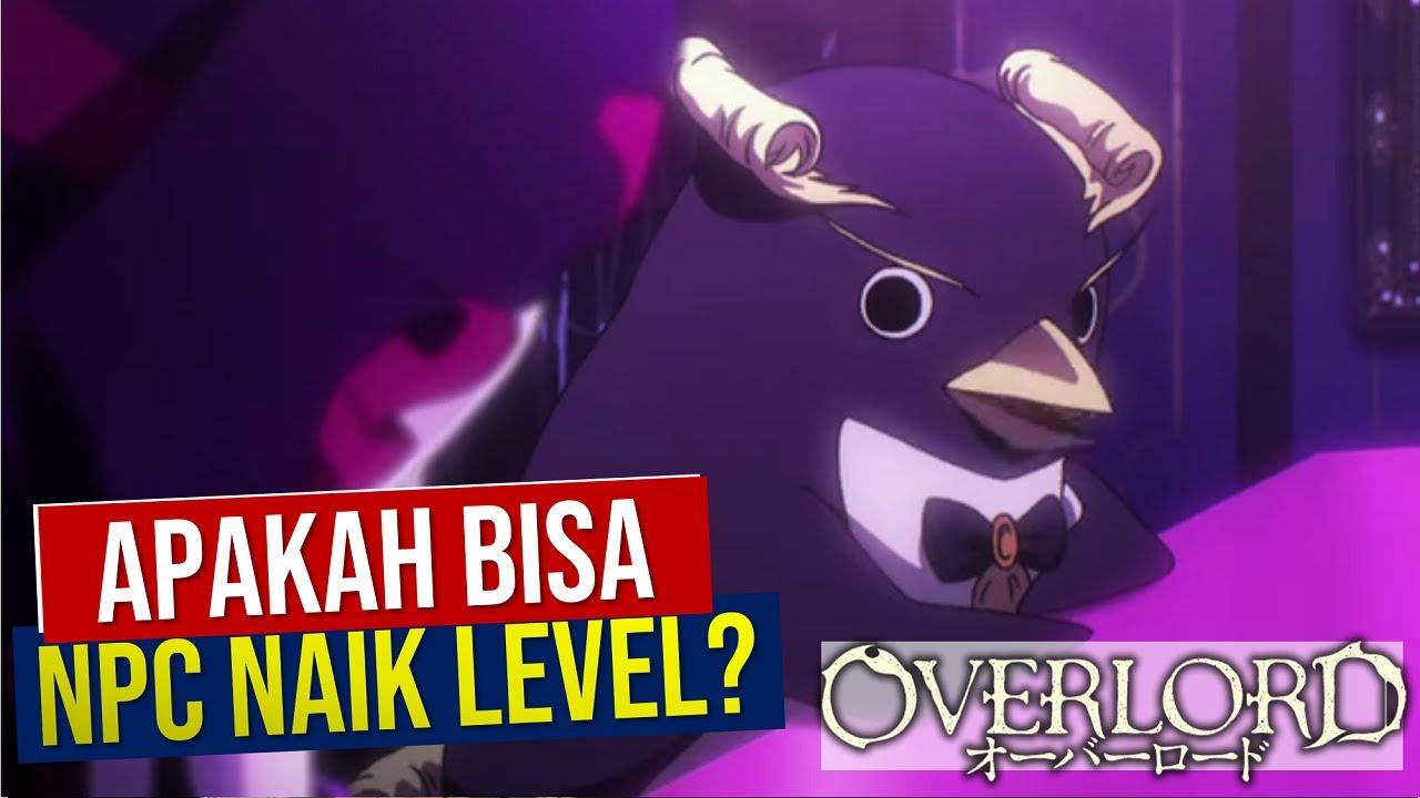 Ainz Bisa Lewatin Level 100? NPC Bisa Naik Level? #Overlord