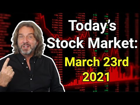 Stock Market Today | March 23, 2021