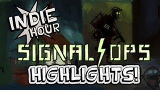 Signal Ops - Indie Hour Highlights