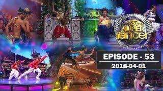 Hiru Super Dancer | Episode 53 | 2018-04-01 Thumbnail