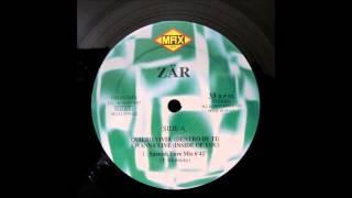 Zar - Quiero Vivir (Dentro de ti) (Spanish Euro Mix) (1997)