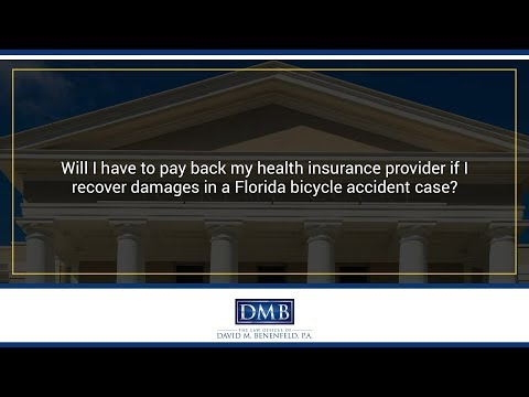 Will I have to pay back my health insurance provider if I recover damages in a Florida...
