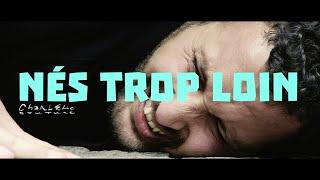 CharlElie Couture ● NÉS TROP LOIN (Clip officiel 2020)