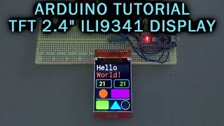 Arduino Tutorial: 2.4'' TFT Color Display ILI9341 240x320