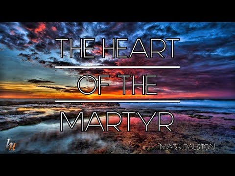 The Heart Of The Martyr