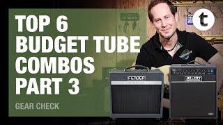 Top 6 | Budget Tube Combos | Part 3: Fender, Jet City