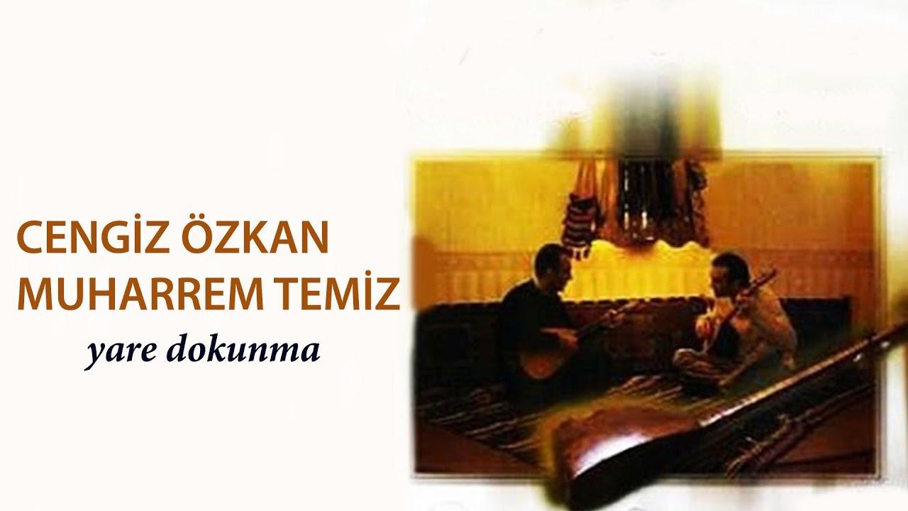 Muharrem Temiz & Cengiz Özkan - Dost Cemâlin Benzer [ Yâre Dokunma © 2001 Kalan Müzik ]