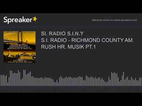 S.I. RADIO - RICHMOND COUNTY AM. RUSH HR. MUSIK PT.1 (part 3 of 6)