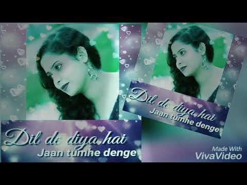 Dil De Diya Hai Jaan Tumhe Denge Full Song  - Unplugged By Sikha