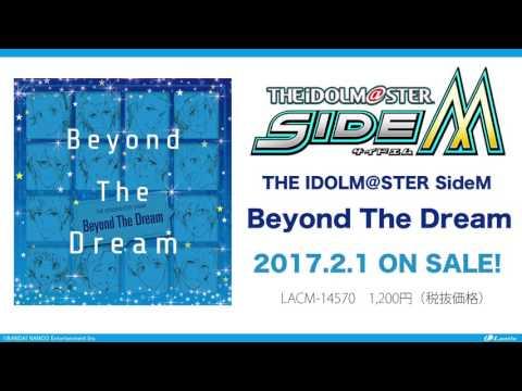 THE IDOLM@STER SideM「Beyond The Dream」視聴動画