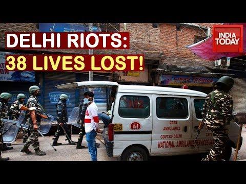 Delhi Riots: Death Toll Rises 38, 210 Reported Injured