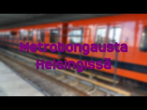 Metrobongausta Helsingissä