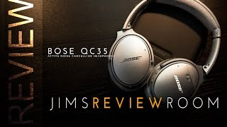 Bose QuietComfort 35 - Bose QC35 - REVIEW