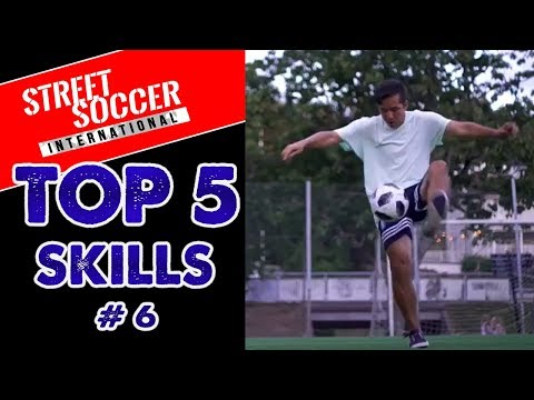 Top 5 Insane Skills From Street and Freestyle Football - Episode 6