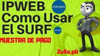 IPWEB Como Usar El SURF 2018 | Cobra a diario |