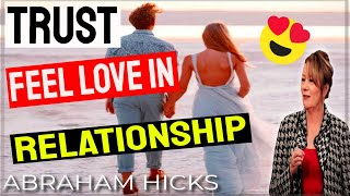 Abraham Hicks Relationships   Trust And Feel Desire   LOA 🙏🏻 Law Of Attraction Solutions (2020)