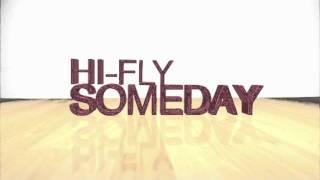Hi-Fly - Someday