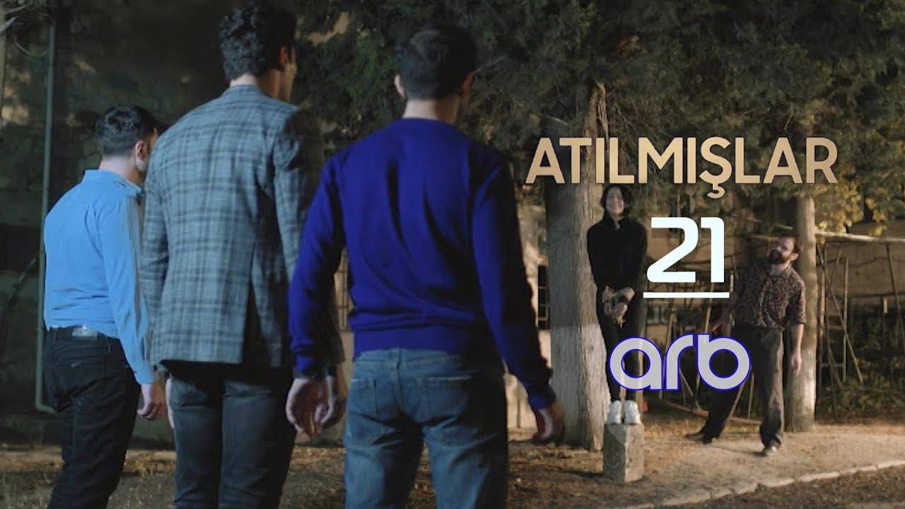 Atılmışlar (21-ci bölüm) - TAM HİSSƏ