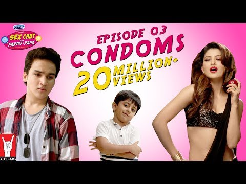 Sex Chat with Pappu & Papa | Episode 03 | Condoms | Sex Education