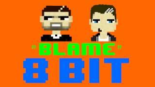 Blame (8 Bit Remix Cover Version) [Tribute to Calvin Harris ft. John Newman] - 8 Bit Universe