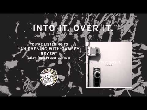"""An Evening With Ramsey Beyer"" by Into It Over It taken from Proper"