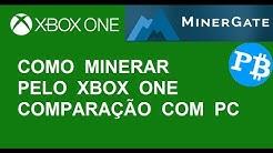XboxOne vs PC - Qual minera melhor na Minergate?