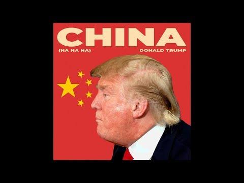 Donald Trump - China (Na Na Na) - Parody of Havana by Camila Cabello