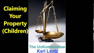 080 - Karl Lentz -  Claiming Your Property (Children)