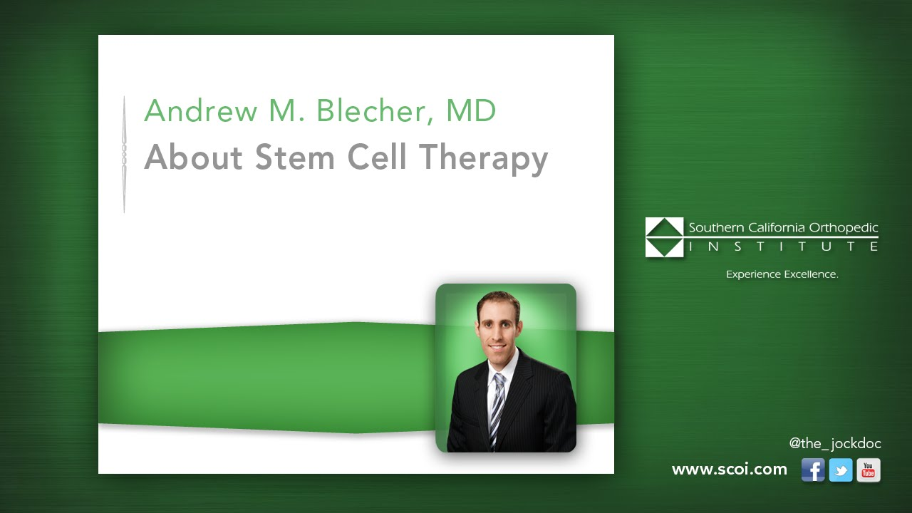 About Stem Cell Therapy | Southern California Orthopedic Institute