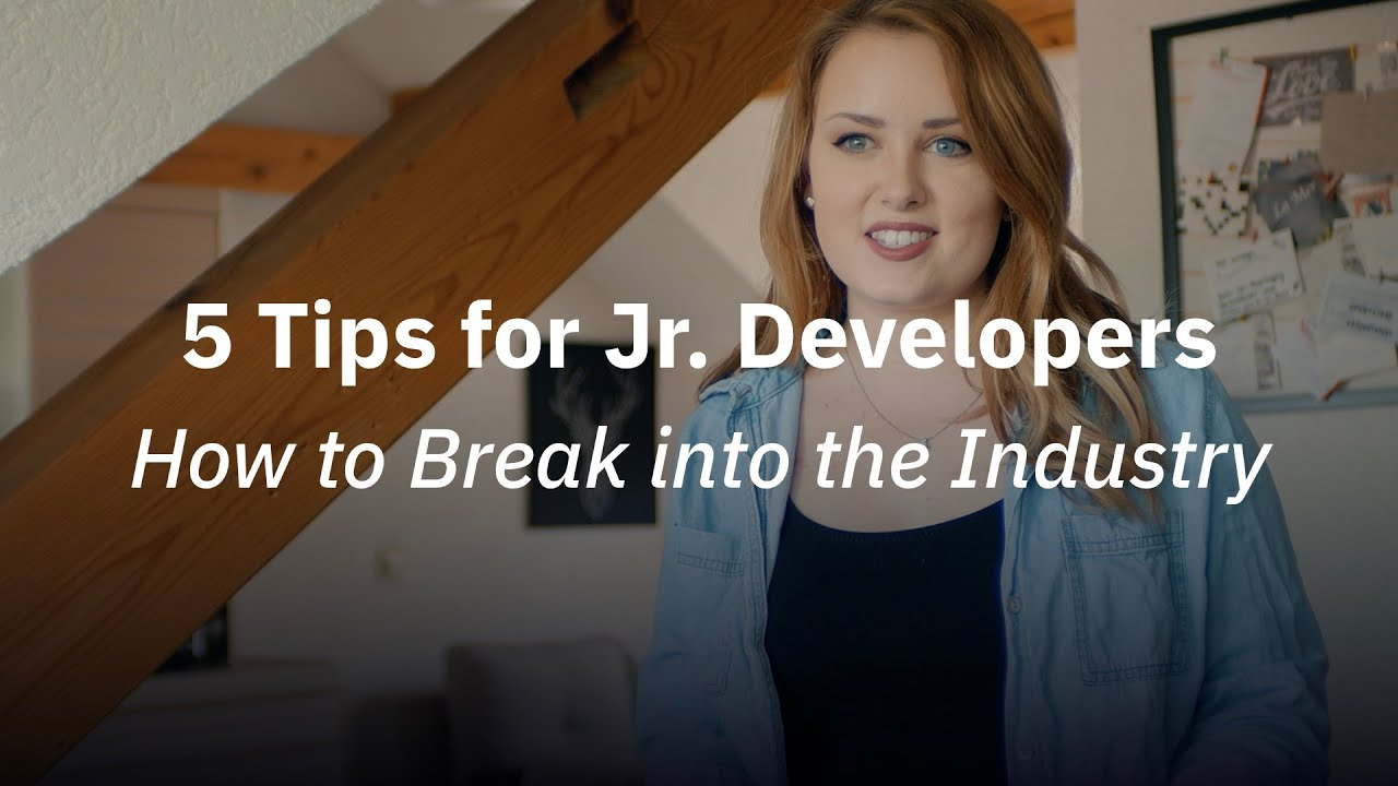 5 Tips for Junior Developers Breaking into the Industry