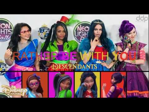 Descendants GM | Rather be With you par Dove Cameron, Sofia Carson, Lauryn McClain & Brenna D'Amico