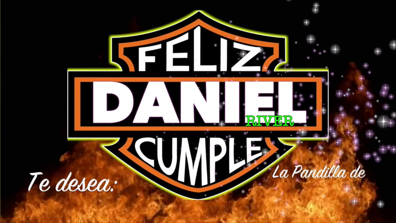 Daniel Rivero Feliz Cumpleanos Te Desea El Rock Youtube