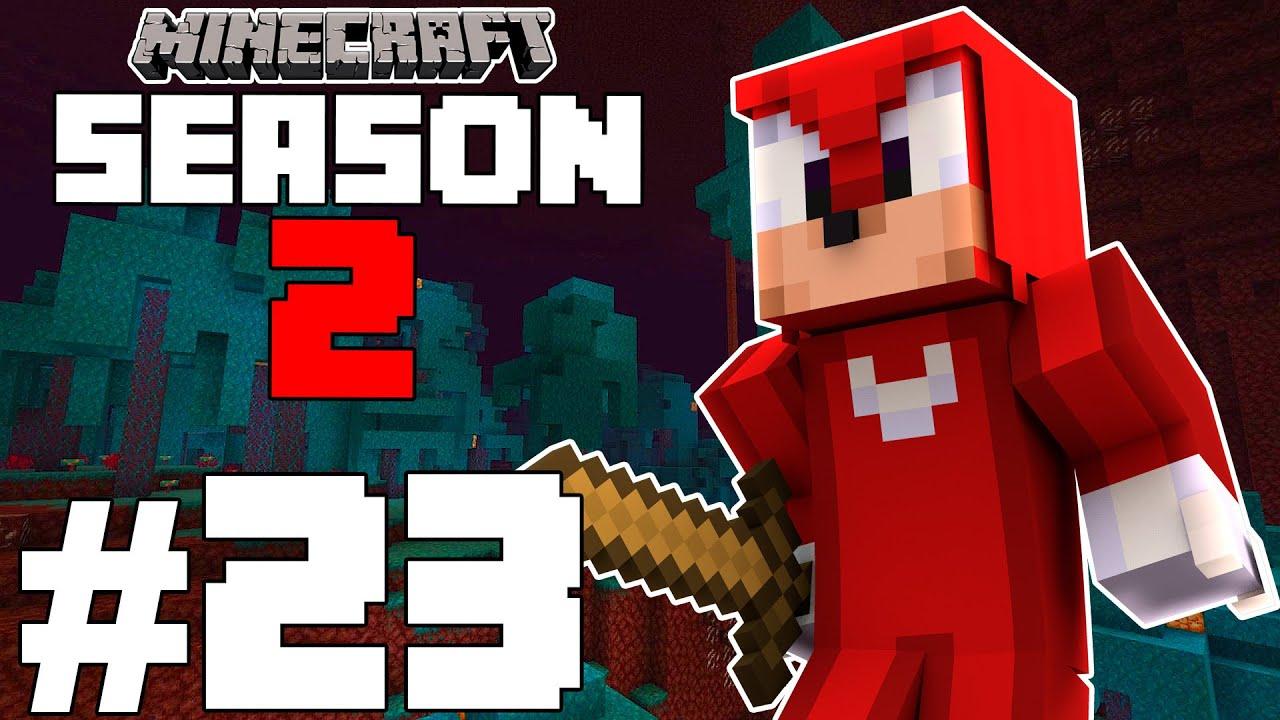 "I FOUND NETHERITE! - Knuckles Plays: ""Minecraft Survival: Season 2"" [Part 23]"
