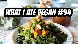 WHAT I ATE VEGAN IN A DAY #94 | Mary
