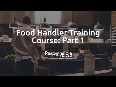 Food Handler Training Course: Part 1